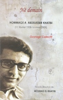 """""""Né demain"""",  un ouvrage en  hommage à Abdelkébir Khatibi"""