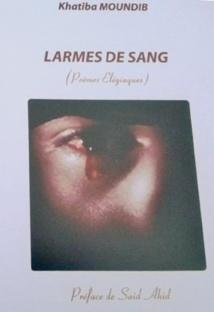 """""""Larmes de sang"""" de Khatiba Moundib"""