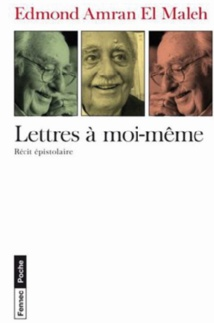 "Un livre... une question : Le double ""jeu/je""  d'Edmond Amran El Maleh"
