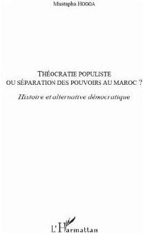 Le livre : Théocratie populiste, Potentialités politiques selon l'histoire