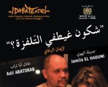 """""""Chkoun ghaytfi telfaza ?"""" en représentation à Meknès"""