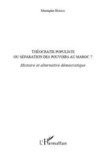Le livre: Théocratie populiste L'alternance, une transition démocratique?