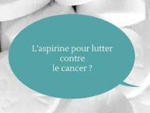 Les bienfaits de l'aspirine se confirment dans la prévention des cancers digestifs