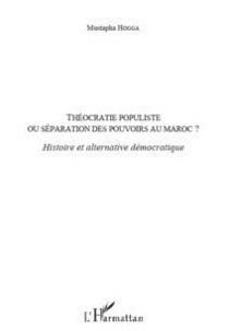 Le livre : Théocratie populiste, L'alternance, une transition démocratique?