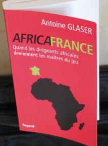 L'Africafrance vue par Antoine Glaser