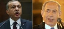 Netanyahu mordicus dans le collimateur de la Turquie