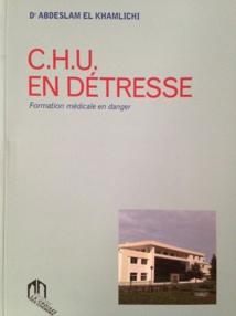 """""""CHU en détresse : formation médicale en danger"""", un nouvel ouvrage de Dr. Abdeslam El Khamlichi"""
