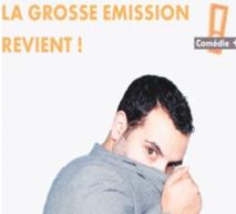 """Yassine Belattar fait renaître """"La Grosse émission"""" de ses cendres"""