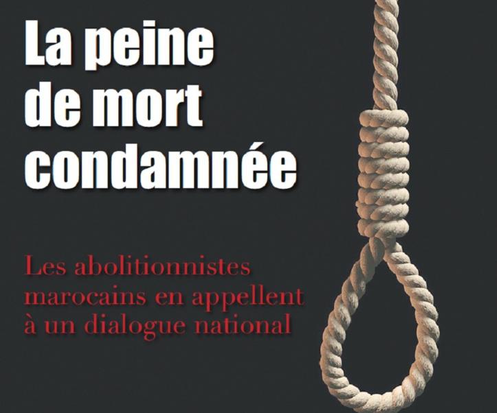 La peine de mort condamnée : Les abolitionnistes marocains en appellent à un dialogue national