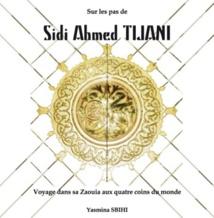 """L'écrivaine Yasmina Sbihi sur """"les pas de Sidi Ahmed Tijani"""""""