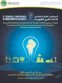 L'Union arabe de l'électricité tient à Marrakech sa 5ème conférence générale