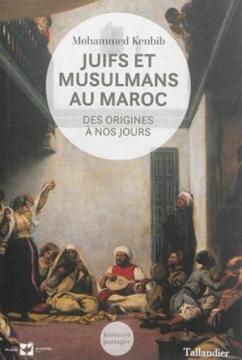 """Présentation du livre """"Juifs et musulmans au Maroc : des origines à nos jours"""""""