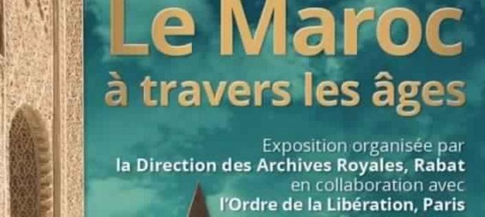 """""""Le Maroc à travers les âges"""", une exposition  qui reflète la qualité des liens culturels avec la France"""