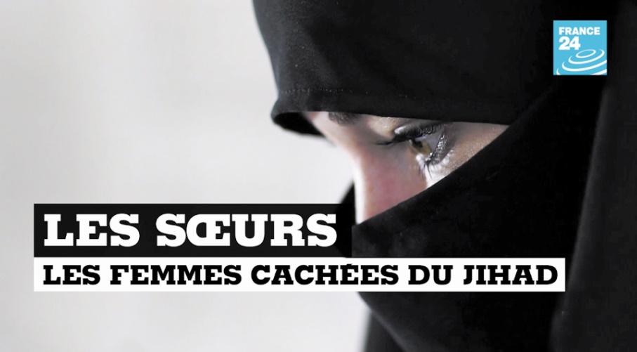 Les sœurs, les femmes cachées du djihad