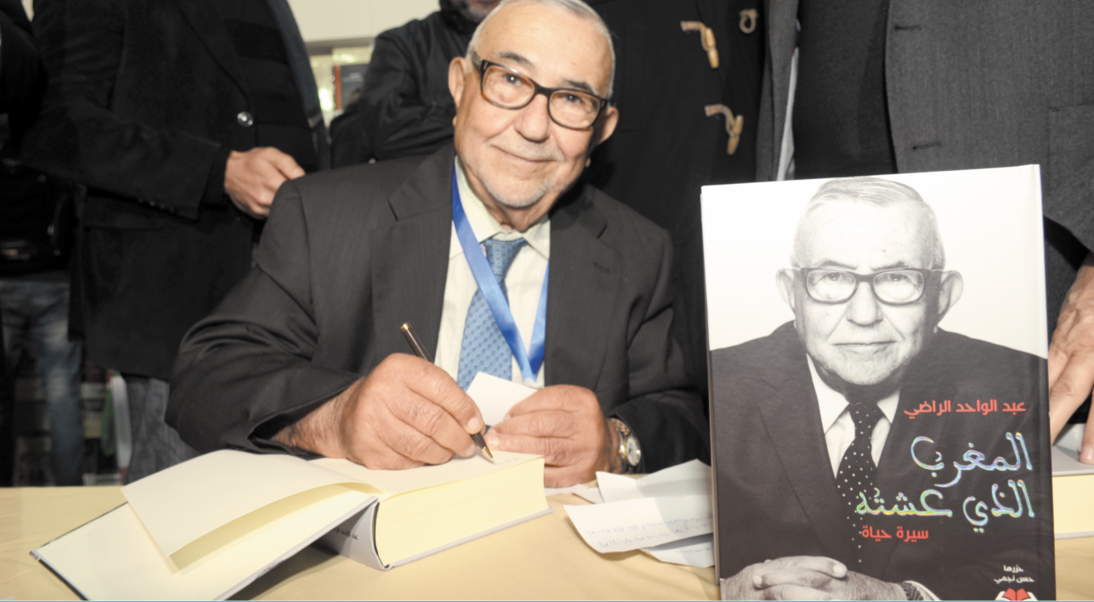 Le Maroc tel que vécu par Radi Abdelouahed Radi: Mon livre est un travail de mémoire que j'estime essentiel pour les nouvelles générations