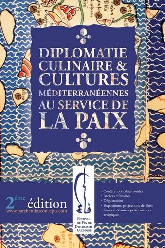 Seconde édition du Festival de Fès de diplomatie culinaire