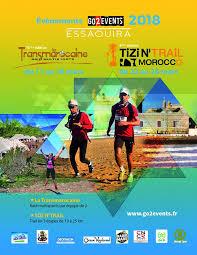 """La 13ème édition de """"La Transmarocaine multisports"""" et la 6ème édition  de """"La Transmarocaine Tizi N'Trail"""" en mars prochain à Essaouira"""
