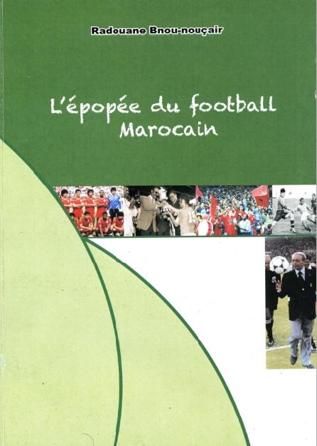 L'épopée du football marocain de A à Z