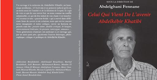 Celui qui vient de l'avenir : Abdelkébir Khatibi