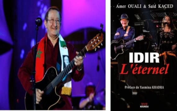"""""""Idir l'éternel"""" Biographie  d'une légende  de la chanson  kabyle"""