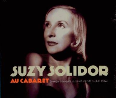 Suzy Solidor : La diva de la chanson à la voix d' amour