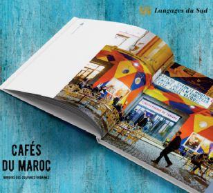 """Parution de l'ouvrage """"Cafés du Maroc, miroirs des cultures urbaines """""""