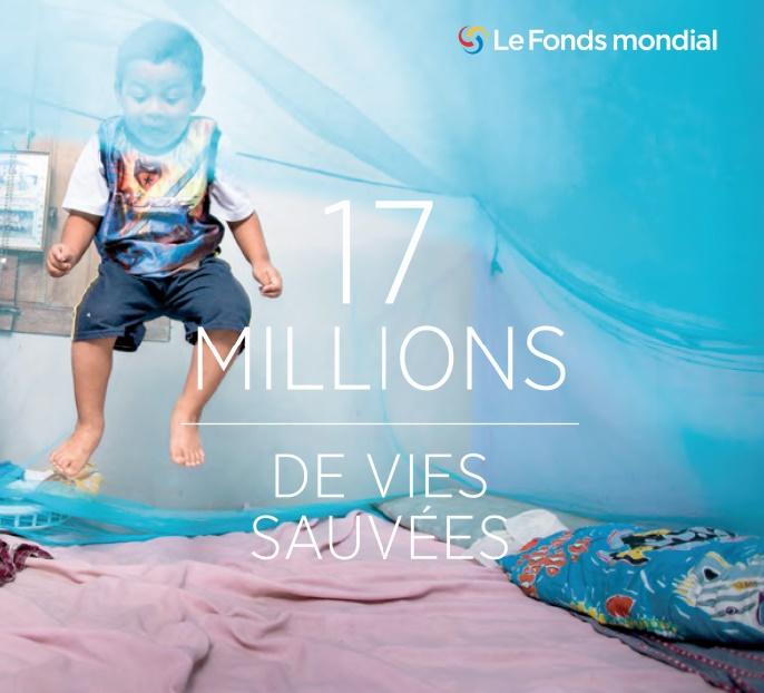17 millions de vies humaines épargnées grâce à un partenariat mené par le Fonds mondial