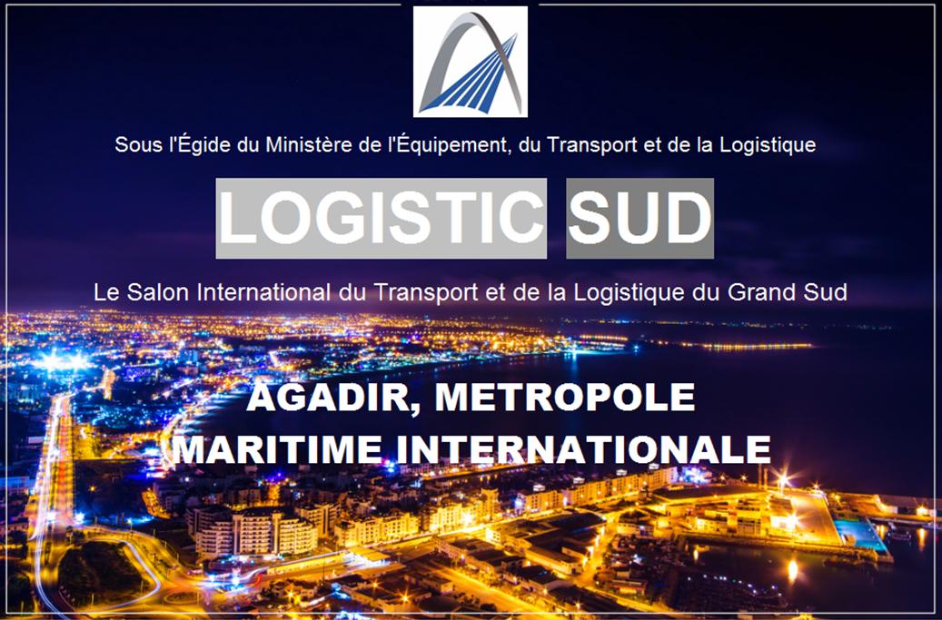 """Première édition du salon """"Logistic Sud"""" à Agadir"""