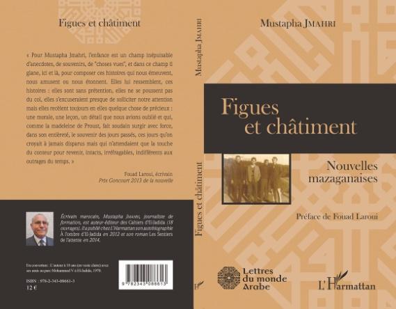 """""""Figues et châtiment"""", ou les madeleines de Mustapha Jmahri"""