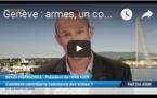 Genève : armes, un commerce incontrôlable ?
