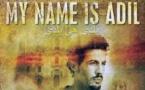 """""""My name is Adil"""", une success-story qui  interroge l'identité culturelle des migrants"""