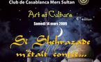 """Quatrième édition de """"Arts et culture"""" à Casablanca, les 12 et 14 mars 2009"""
