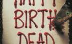 """""""Happy Birthdead"""" en tête du box-office"""