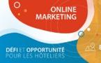Online marketing, un défi et une opportunité pour les hôteliers
