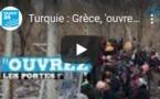 Turquie : Grèce, 'ouvrez la porte !'