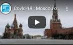 Covid-19 : Moscou opte à son tour pour le confinement total