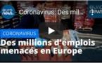 Coronavirus: Des millions d'emplois menacés en Europe