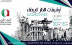 """""""Casarchives """" , une exposition dédiée à la mémoire historique de Casablanca"""
