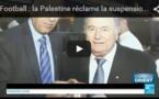 """Football : la Palestine réclame la suspension d'Israël par la FIFA pour """"comportement raciste"""""""
