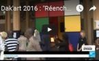 """Dak'art 2016 : """"Réenchanter l'Afrique"""", l'objectif de la 12ème biennale d'art contemporain africain"""