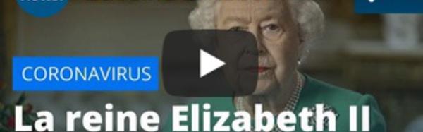 La reine Elizabeth II appelle à l'union du peuple britannique face au coronavirus