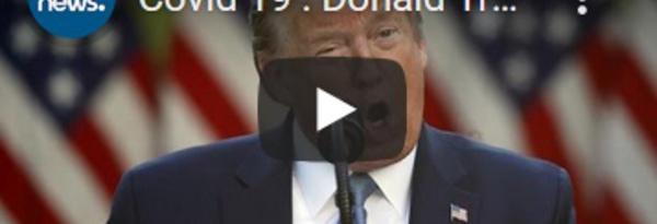 Covid 19 : Donald Trump envisage de demander des millions de réparations à Pékin