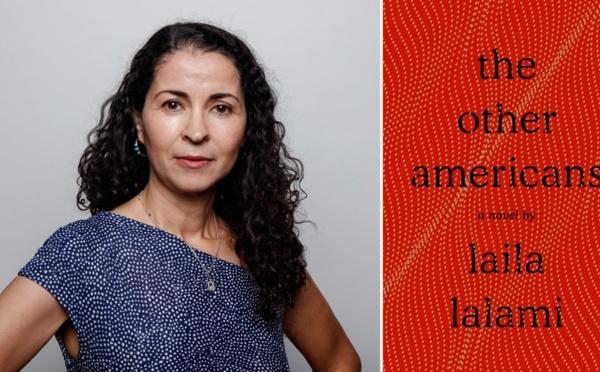 """""""Les Autres Américains """" , nouveau roman de Laila Lalami"""