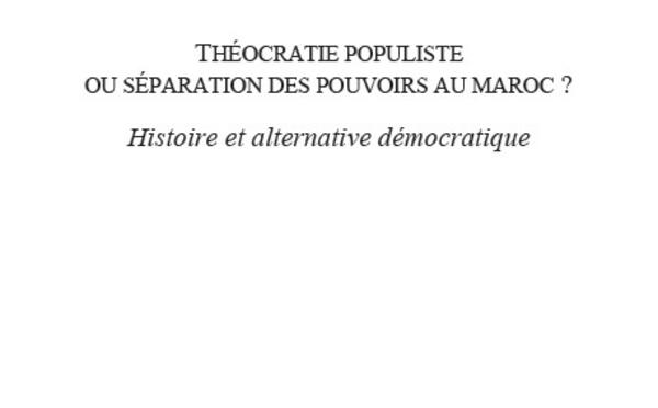 Le livre: Théocratie populiste, L'alternance, une transition démocratique?