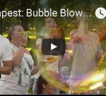 Des bulles de savon à Budapest