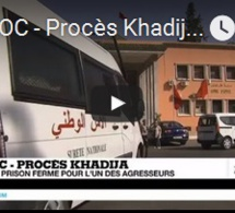 MAROC - Procès Khadija : 20 ans de prison ferme pour l'un des agresseurs