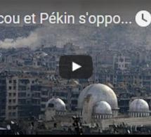 Moscou et Pékin s'opposent à une trêve humanitaire à Alep