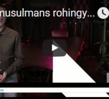 Les musulmans rohingyas humiliés en Birmanie et une polémique après l'expulsion de France d'un...
