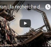 Téhéran : la recherche de survivants se poursuit dans les décombres de l'immeuble effondré