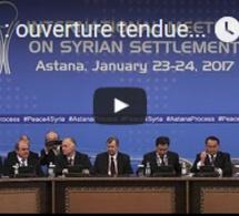 Syrie : ouverture tendue des négociations de paix à Astana